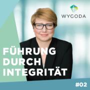 Podcast Führung durch Integrität Transformation Unternehmenskultur